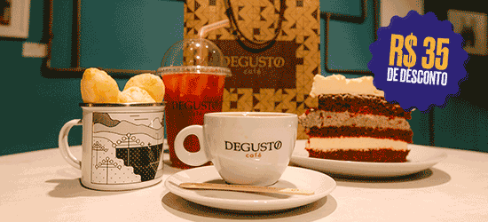 R$ 35 de desconto no Degusto Café